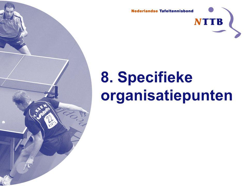 8. Specifieke organisatiepunten