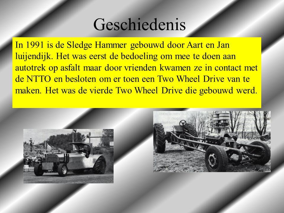 In 1991 is de Sledge Hammer gebouwd door Aart en Jan luijendijk. Het was eerst de bedoeling om mee te doen aan autotrek op asfalt maar door vrienden k