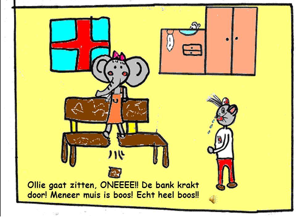 ''Hier komt het prikje Ollie'' zegt meneer muis ''AAUUWWW'' zegt Ollie!.