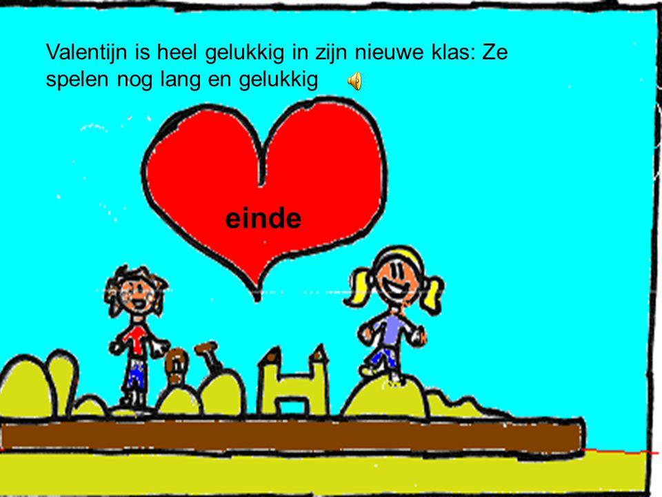 Valentijn is heel gelukkig in zijn nieuwe klas: Ze spelen nog lang en gelukkig einde