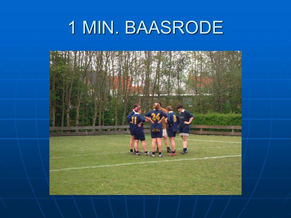 1 MIN. BAASRODE