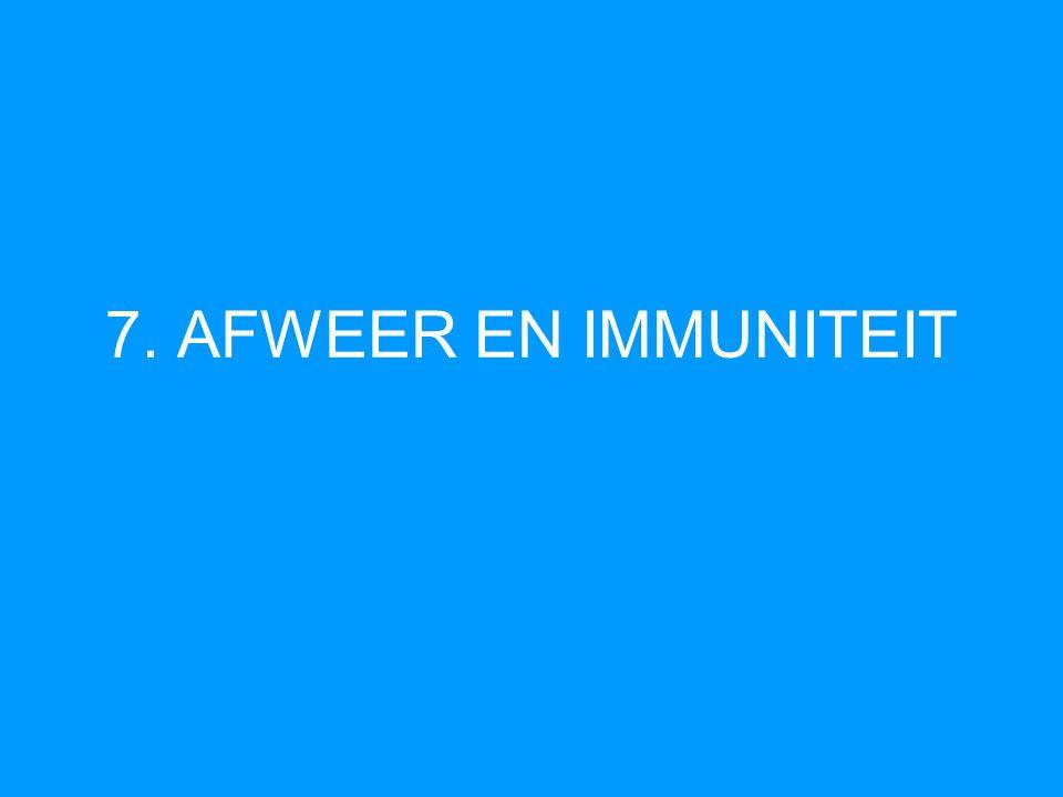 7. AFWEER EN IMMUNITEIT