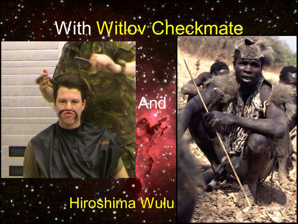 With Witlov Checkmate Hiroshima Wulu And