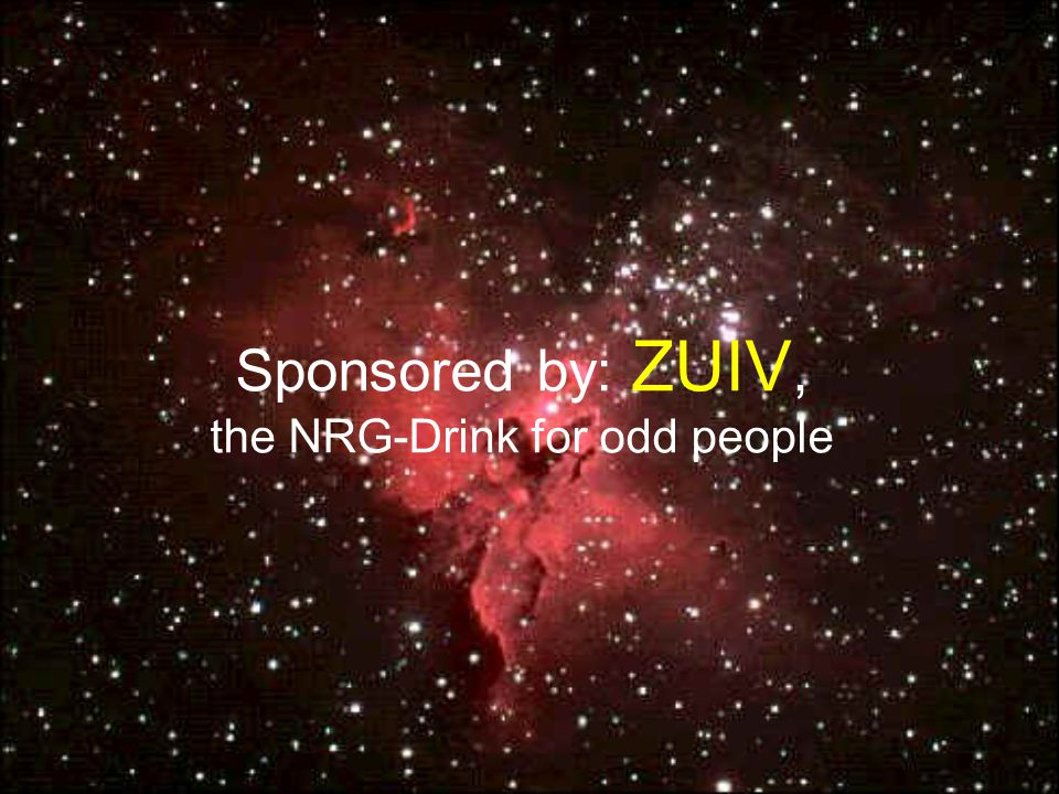 Sponsored by: ZUIV, the NRG-Drink for odd people
