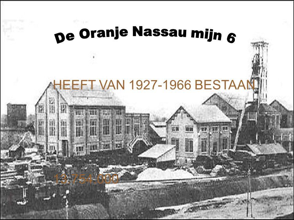 HEEFT VAN 1927-1966 BESTAAN 13.754.000