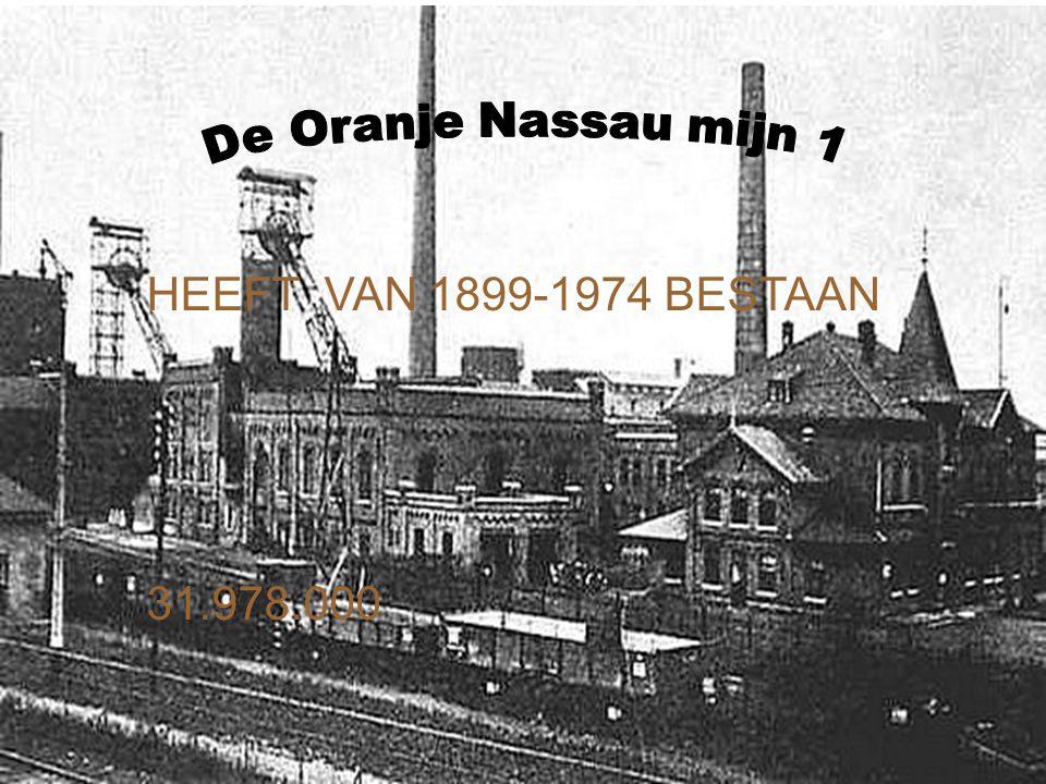 HEEFT VAN 1899-1974 BESTAAN 31.978.000