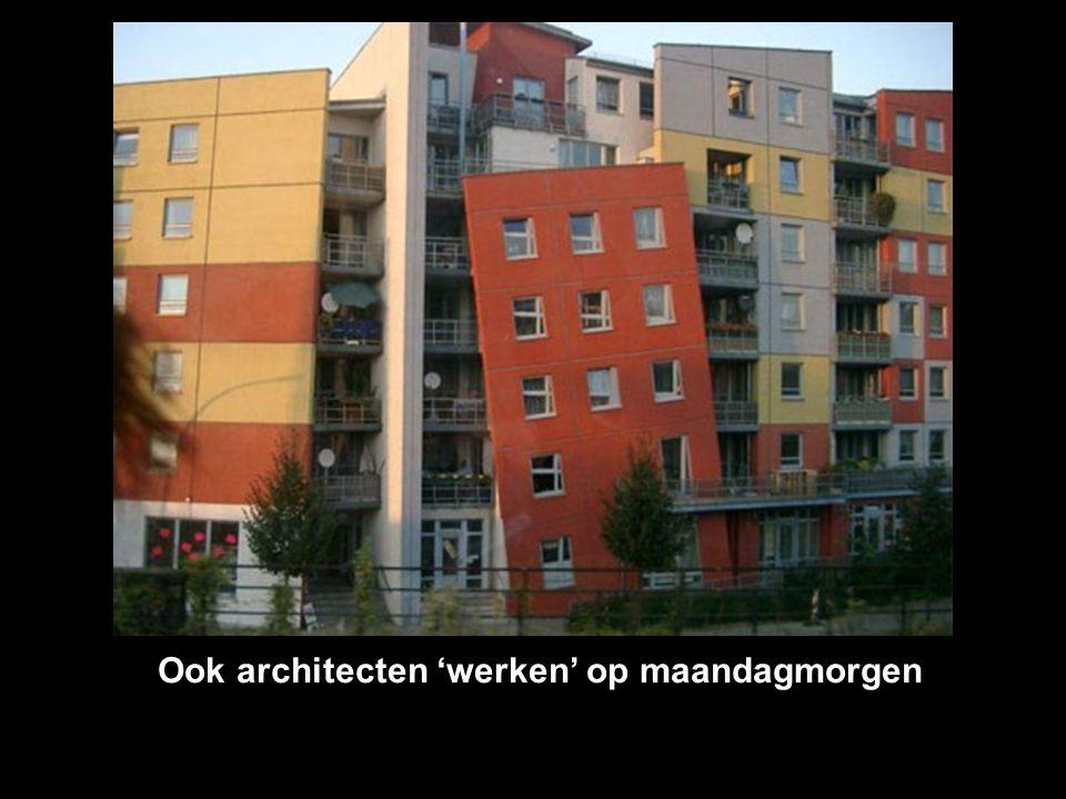 Ook architecten 'werken' op maandagmorgen