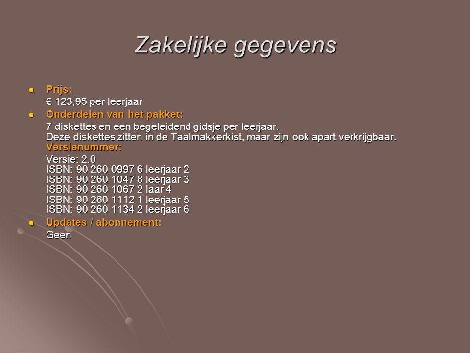 Zakelijke gegevens Prijs: Prijs: € 123,95 per leerjaar Onderdelen van het pakket: Onderdelen van het pakket: 7 diskettes en een begeleidend gidsje per