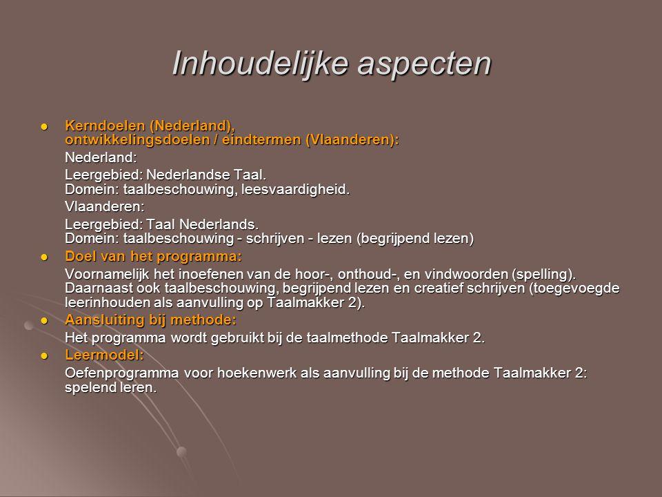 Inhoudelijke aspecten Kerndoelen (Nederland), ontwikkelingsdoelen / eindtermen (Vlaanderen): Kerndoelen (Nederland), ontwikkelingsdoelen / eindtermen