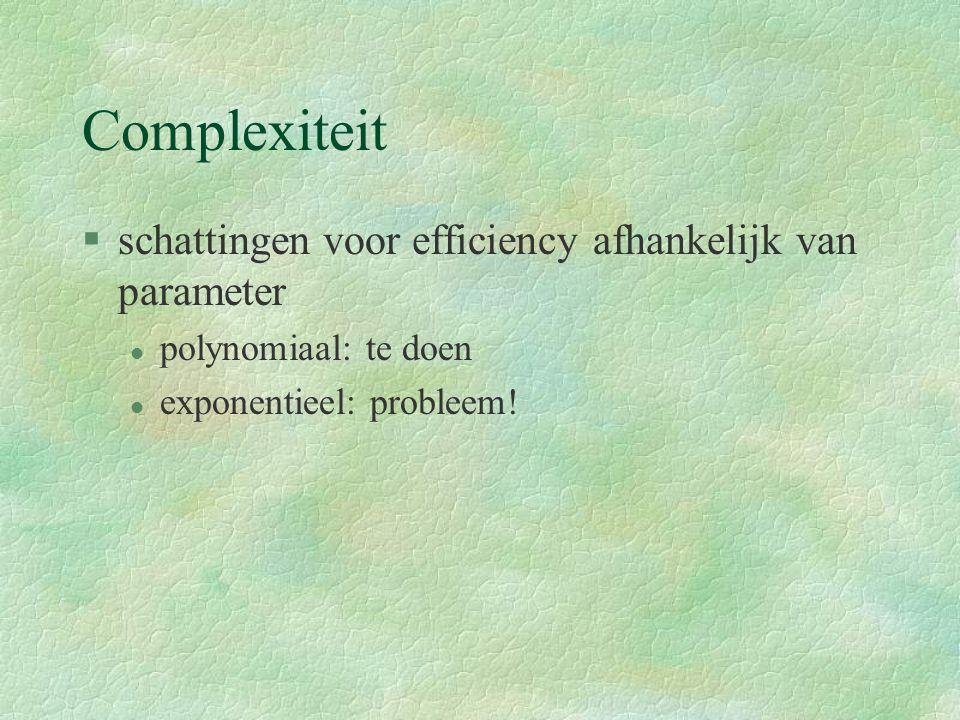Hfst 8: eenvoud en uitdrukkings- kracht van kennisrepresentaties §Productieregels: l als xxx yyy zzz l dan kkk lll...