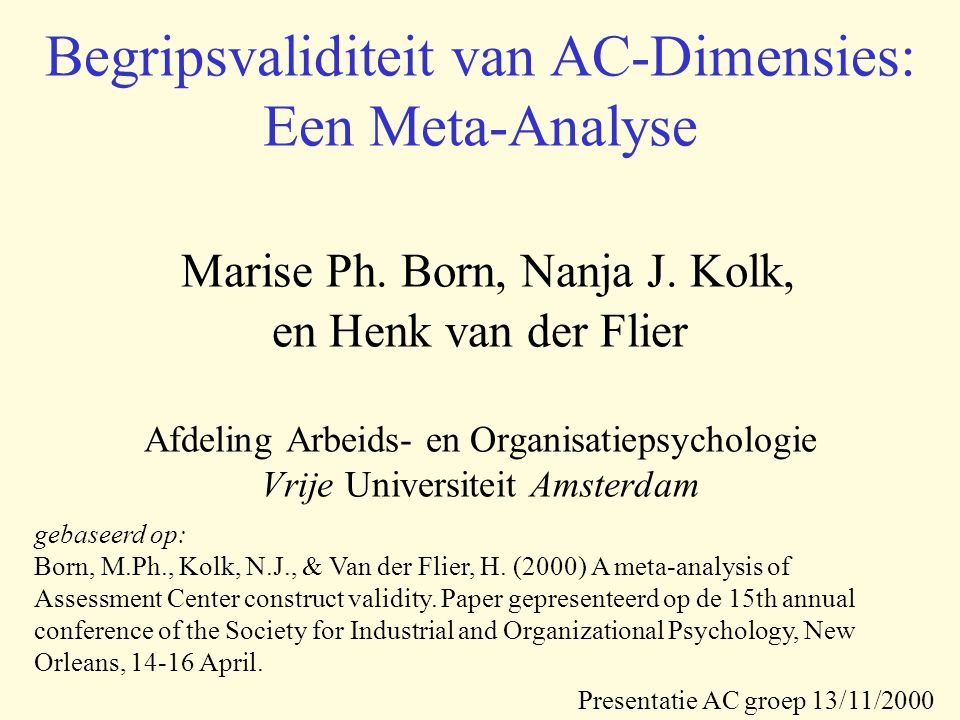 Begripsvaliditeit van AC-Dimensies: Een Meta-Analyse Marise Ph.