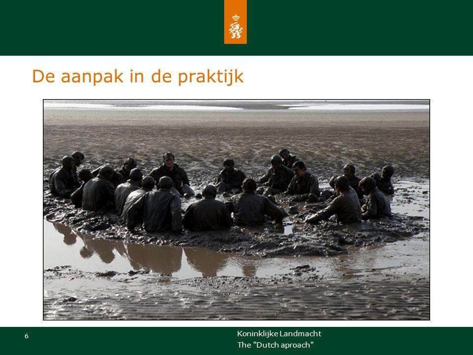 Koninklijke Landmacht 17 The Dutch aproach Vragen en discussie