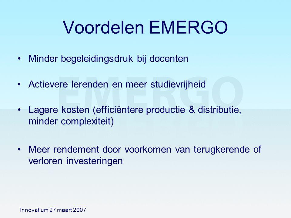 Voordelen EMERGO Minder begeleidingsdruk bij docenten Actievere lerenden en meer studievrijheid Lagere kosten (efficiëntere productie & distributie, m