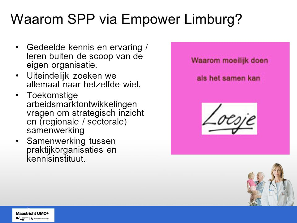 Waarom SPP via Empower Limburg.