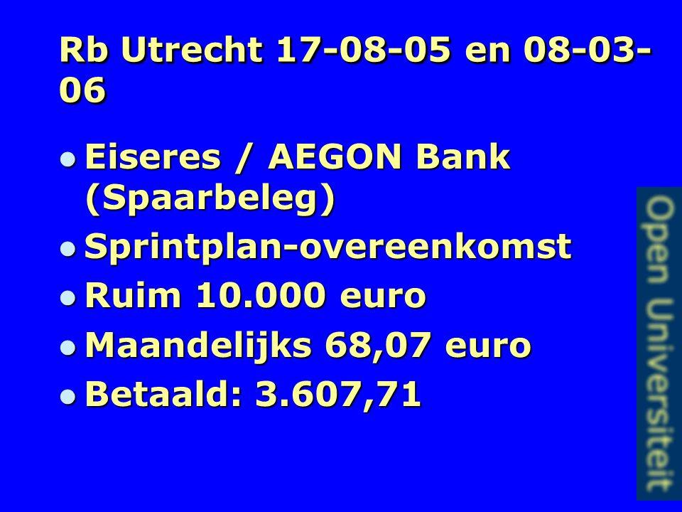 Rb Utrecht 4-1-2006, 171572/HA ZA 04-45 Vereniging Consument & Geldzaken / Spaarbeleg Vereniging Consument & Geldzaken / Spaarbeleg O.D. want bijzonde