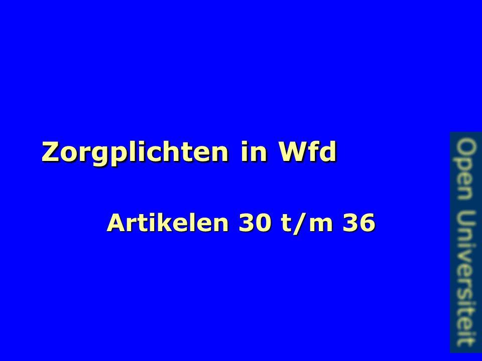 Zorgplichten in Wfd Artikelen 30 t/m 36