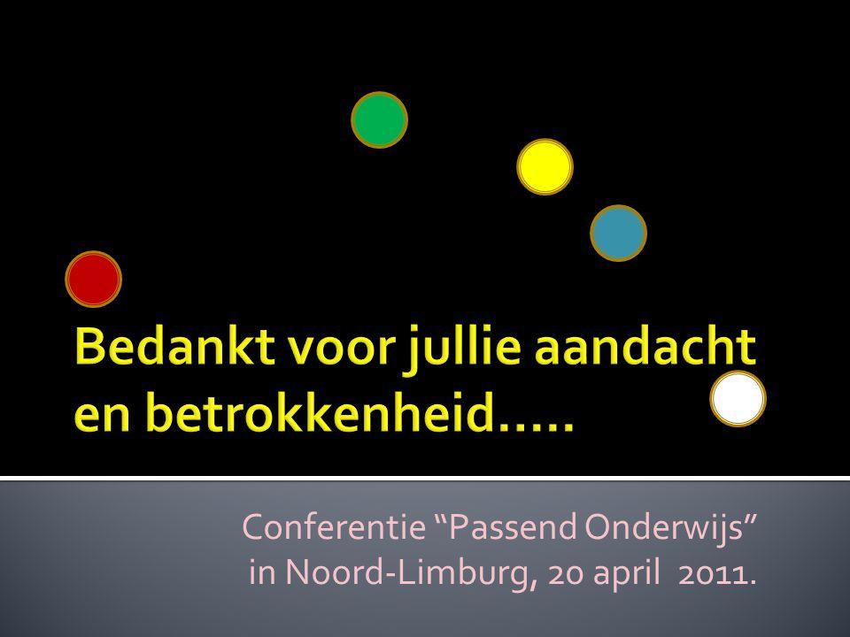 """Conferentie """"Passend Onderwijs"""" in Noord-Limburg, 20 april 2011."""