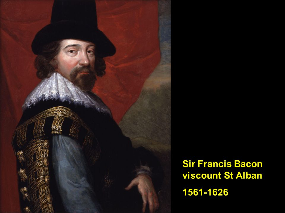 Sir Francis Bacon viscount St Alban 1561-1626