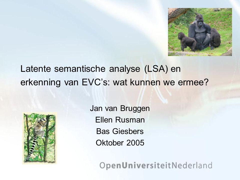 Latente semantische analyse (LSA) en erkenning van EVC's: wat kunnen we ermee.