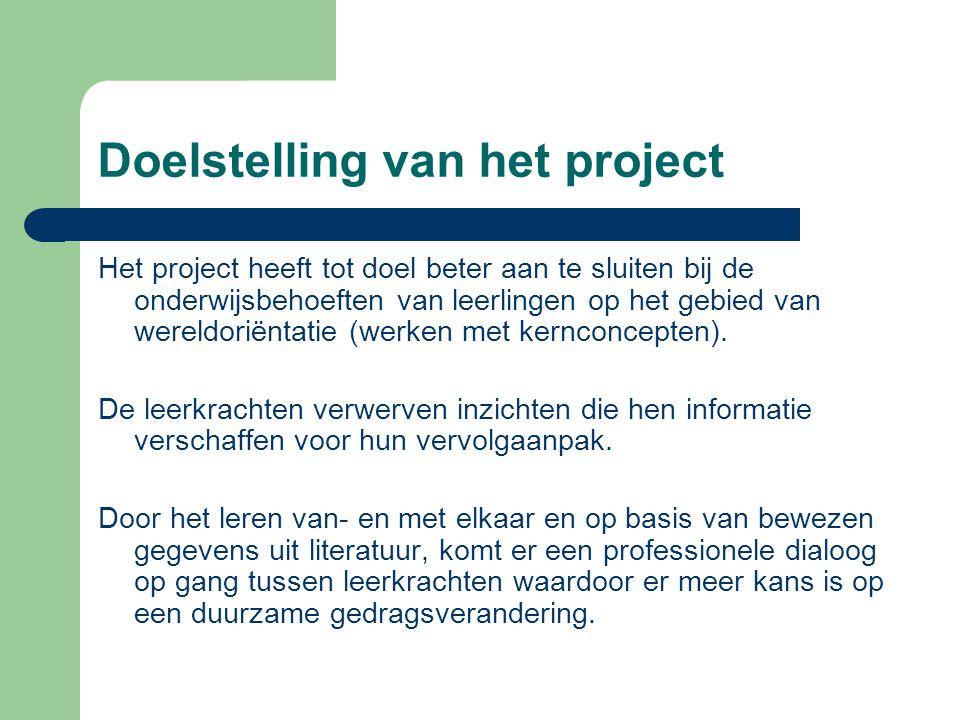 Doelstelling van het project Het project heeft tot doel beter aan te sluiten bij de onderwijsbehoeften van leerlingen op het gebied van wereldoriëntat