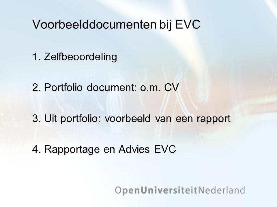 Voorbeelddocumenten bij EVC 1. Zelfbeoordeling 2.