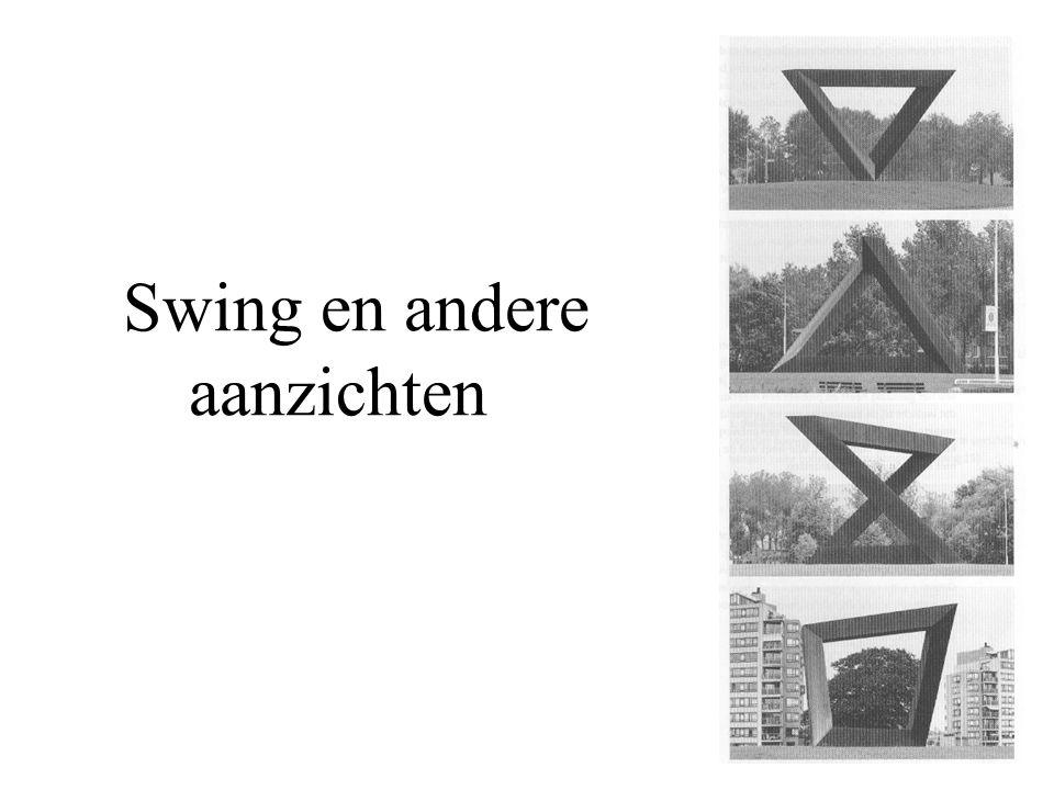 Swing en andere aanzichten