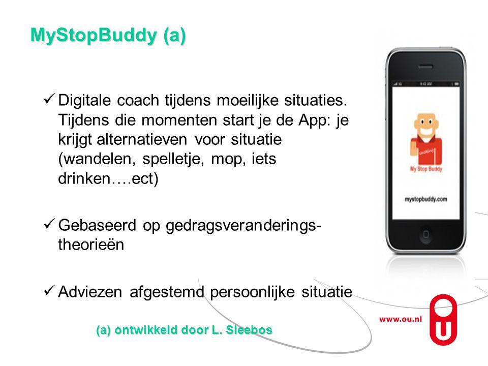 MyStopBuddy (a) Digitale coach tijdens moeilijke situaties. Tijdens die momenten start je de App: je krijgt alternatieven voor situatie (wandelen, spe