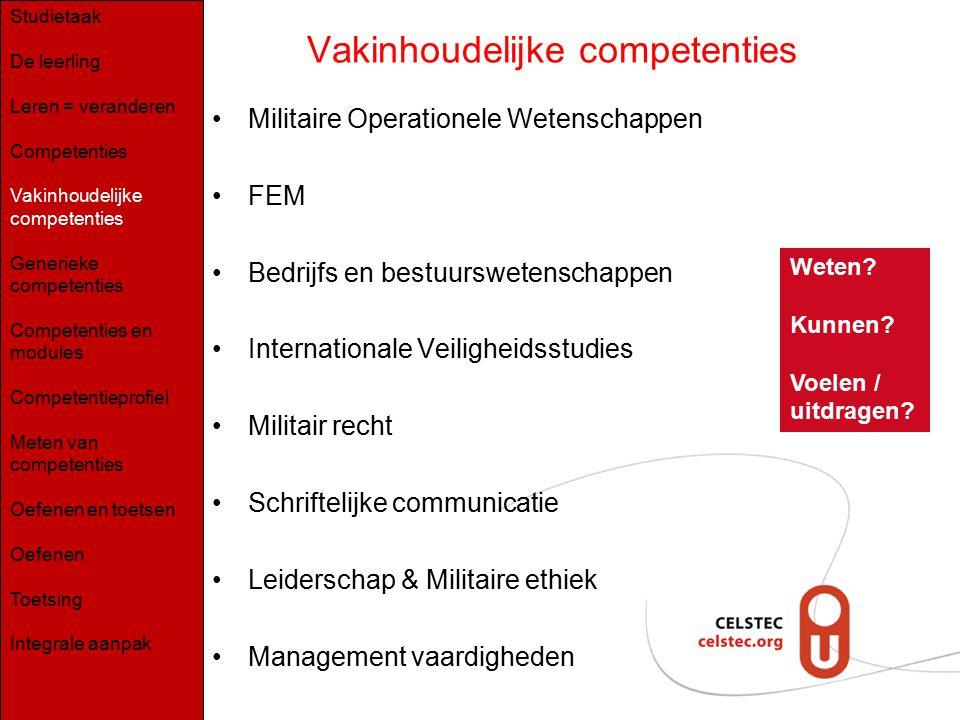 Vakinhoudelijke competenties Militaire Operationele Wetenschappen FEM Bedrijfs en bestuurswetenschappen Internationale Veiligheidsstudies Militair rec
