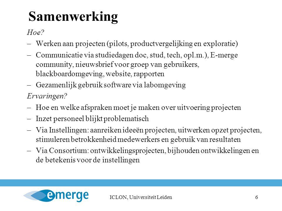 ICLON, Universiteit Leiden6 Samenwerking Hoe.