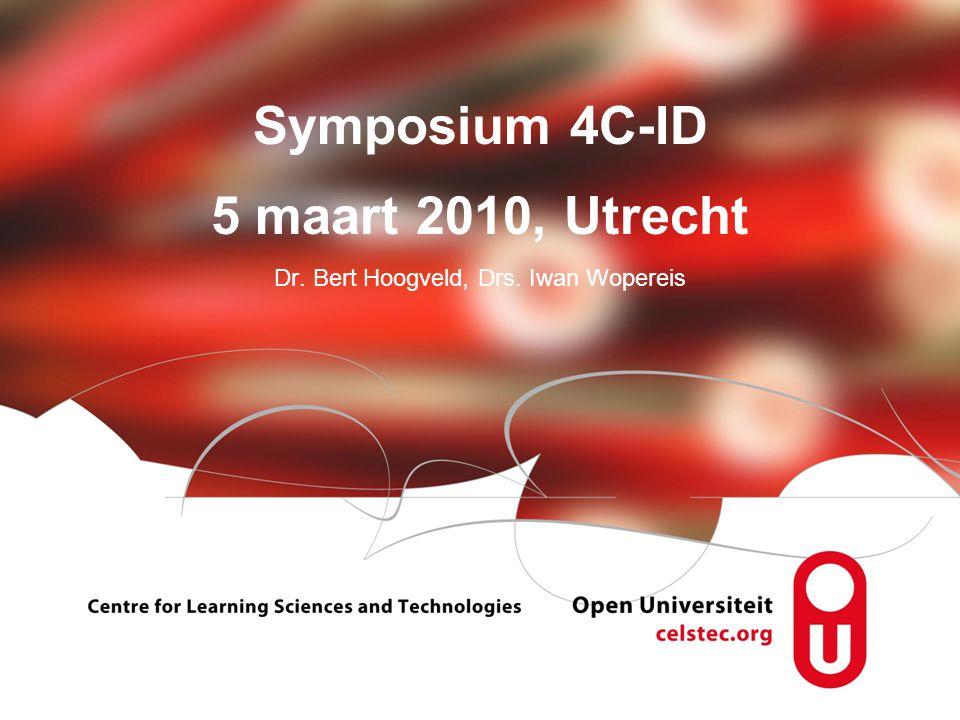 Visionen für die Betriebliche Weiterbildung page 2 Symposium 4C-ID 5 maart 2010, Utrecht Dr. Bert Hoogveld, Drs. Iwan Wopereis