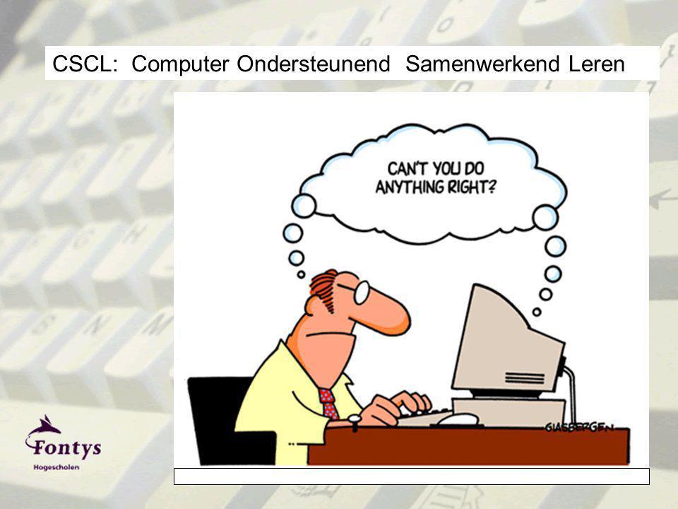 w.didderen@fontys.nl CSCL: Computer Ondersteunend Samenwerkend Leren