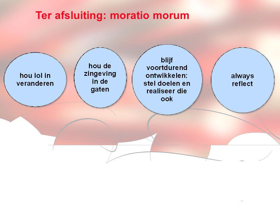 Visionen für die Betriebliche Weiterbildung page 15 Ter afsluiting: moratio morum