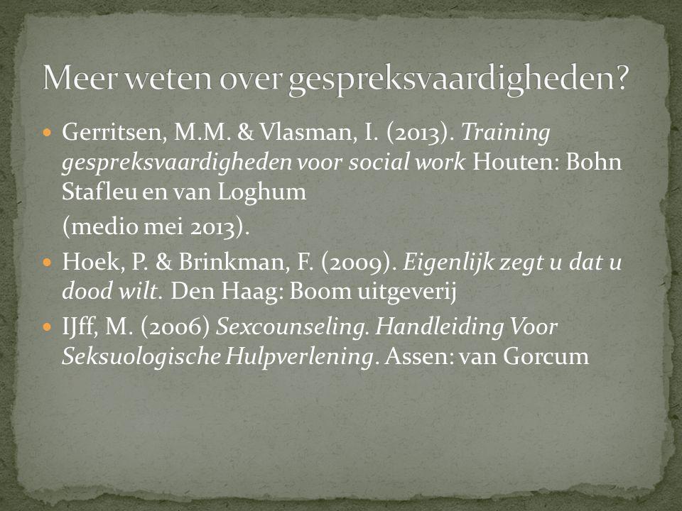 Gerritsen, M.M. & Vlasman, I. (2013).
