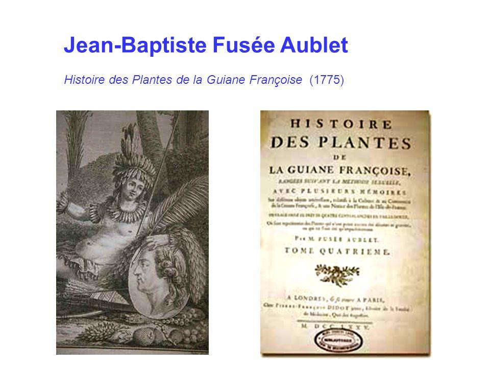 Jean-Baptiste Fusée Aublet Histoire des Plantes de la Guiane Françoise (1775)