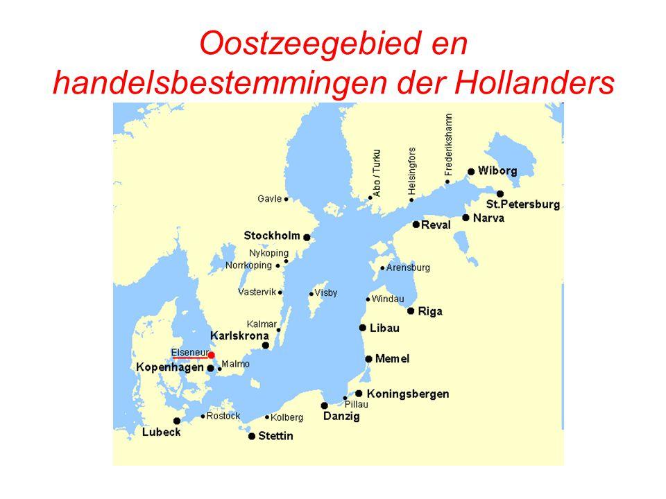 Oostzeegebied en handelsbestemmingen der Hollanders