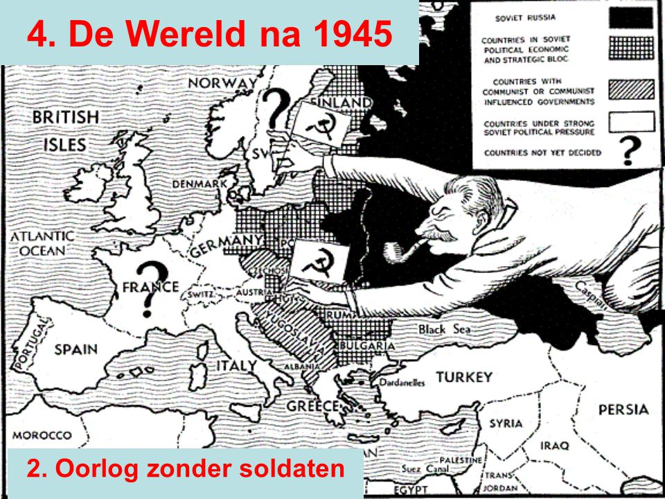 Europa verdeeld Verdeling –Duitsland & Berlijn ► in zones gedeeld De verdeling van Europa was –Een ideologische verdeling –Een militaire verdeling –Een economische verdeling Cordon Sanitair