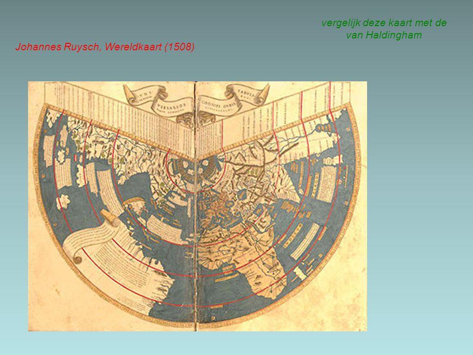 vergelijk deze kaart met de van Haldingham Johannes Ruysch, Wereldkaart (1508)
