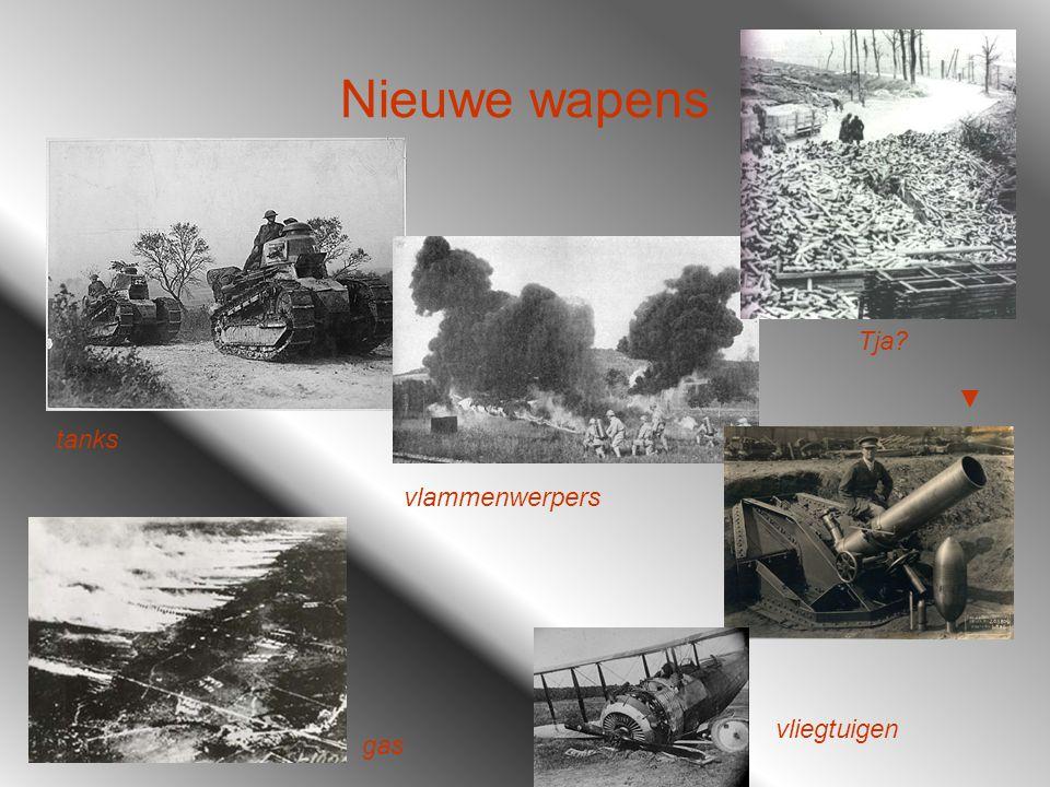 Nieuwe wapens tanks vlammenwerpers Tja? ▼ gas vliegtuigen
