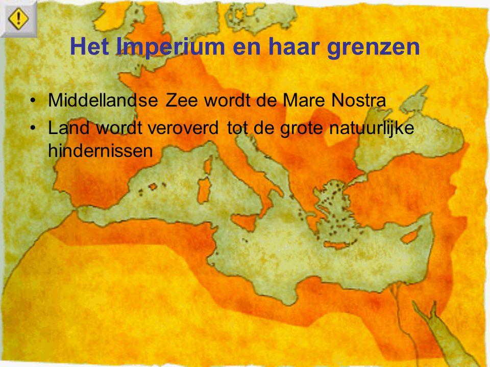 Het Imperium en haar grenzen Middellandse Zee wordt de Mare Nostra Land wordt veroverd tot de grote natuurlijke hindernissen