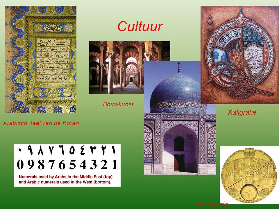 Cultuur Arabisch, taal van de Koran Bouwkunst Kaligrafie Astronomie