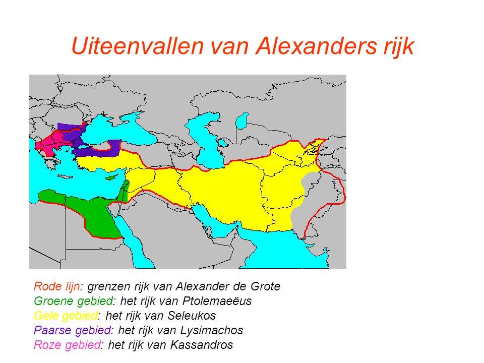 Uiteenvallen van Alexanders rijk Rode lijn: grenzen rijk van Alexander de Grote Groene gebied: het rijk van Ptolemaeëus Gele gebied: het rijk van Sele