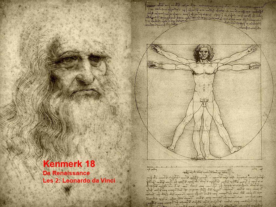 Vragen aan het artikel Opdracht Komt in je portfolio Werken in viertallen Gebruik het artikel Uit Artikel Leonardo da Vinci (1452-1519)