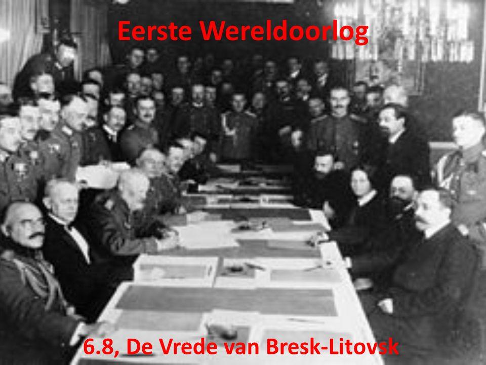 6.8, De Vrede van Bresk-Litovsk Eerste Wereldoorlog