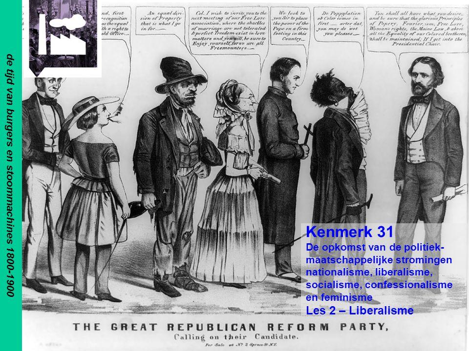 Ontstaan Liberalisme Als gedachtegoed –Ontstaan uit de ideeën van de verlichting –Ontstaan in de 18 e eeuw Als stroming –Eerste helft 19 e eeuw –Kern Vrijheid voor het individu op alle gebieden –Belang van het boek van John Stuart Mill (1859) On Liberty 1800 1810 1820 1840 1850 1860 1870 1880 1890 1910 H6:§ 3: p109-111
