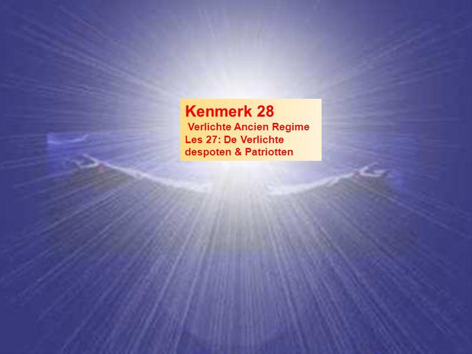 Verlichte Macht In de 18 e zijn er absolute vorsten van het Ancien Régime die hun macht op sommige gebieden wijs aanwenden –Zij voerde een aantal ideeën uit de verlichting door, zonder hun macht weg te geven Bijvoorbeeld –Beperkte persvrijheid –Vrijheid van godsdienst –Bescherming van minderheden – Humaner straffen –Afschaffen van horigheid H7:§ 3:p168-9