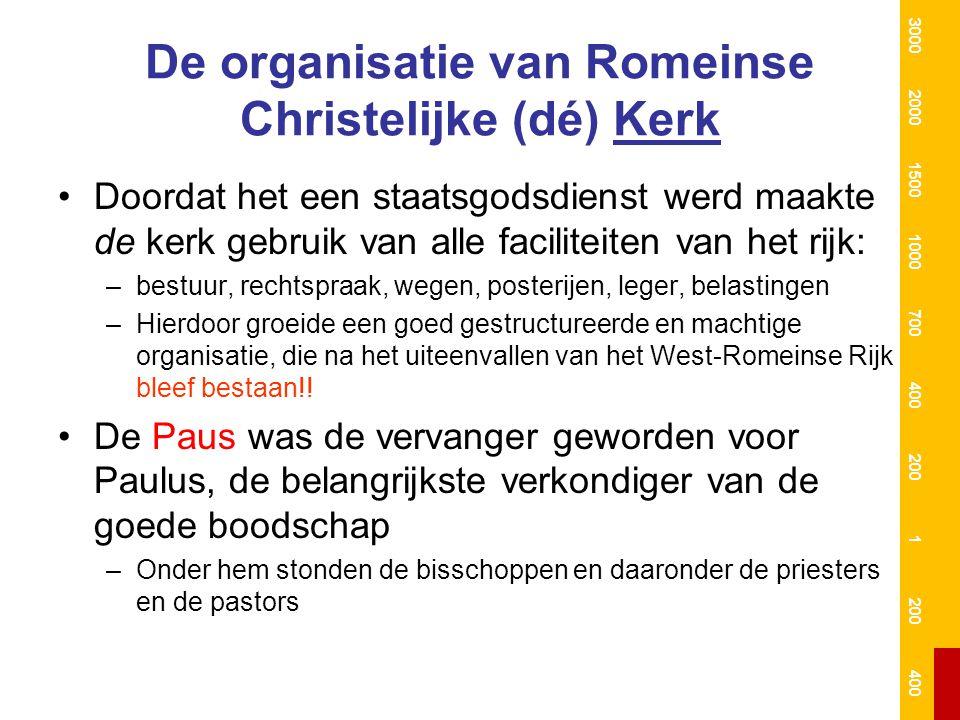 De organisatie van Romeinse Christelijke (dé) Kerk Doordat het een staatsgodsdienst werd maakte de kerk gebruik van alle faciliteiten van het rijk: –b