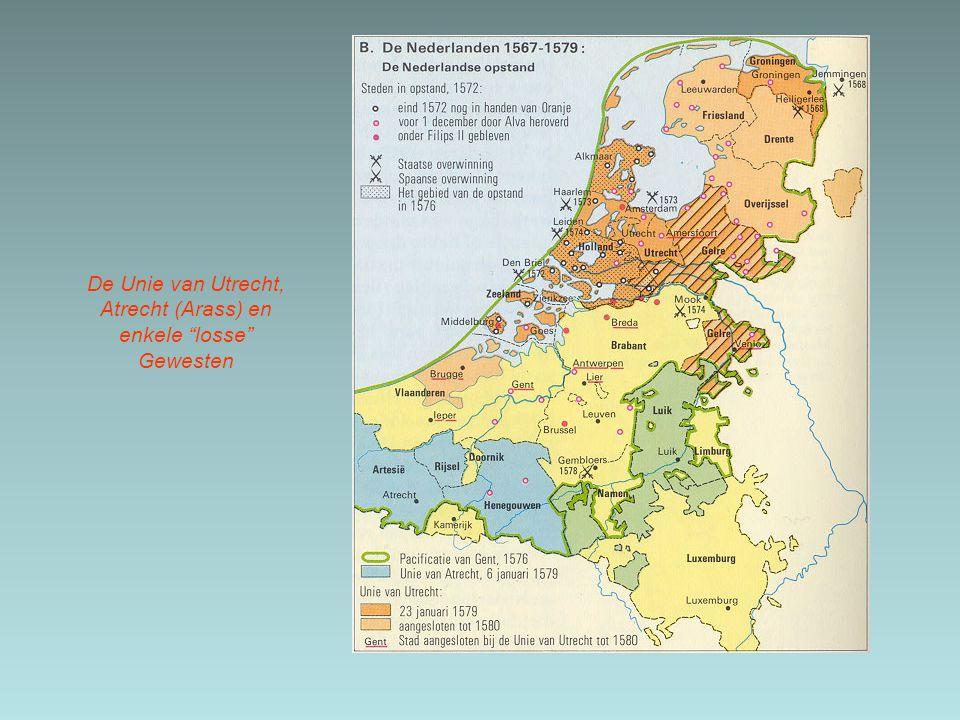 """De Unie van Utrecht, Atrecht (Arass) en enkele """"losse"""" Gewesten"""
