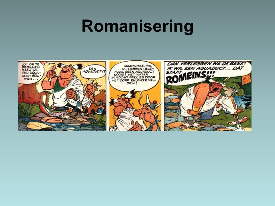 Romanisering en de Griekse cultuur Zoals de Romeinen (deels) het wereldbeeld van de Grieken overnamen, zo gaven zij het door aan de hen onderworpen volken –Een aantal grote verschillen De Romeinen hadden een meer militaire kijk op de mens De Romeinen waren ook praktischer –Minder praten over het leven, maar meer praktisch de kwaliteit van het leven verbeteren De Romeinen bestuurden een wereldrijk en geen polis, waardoor –Men een goede rechtspraak nodig had.