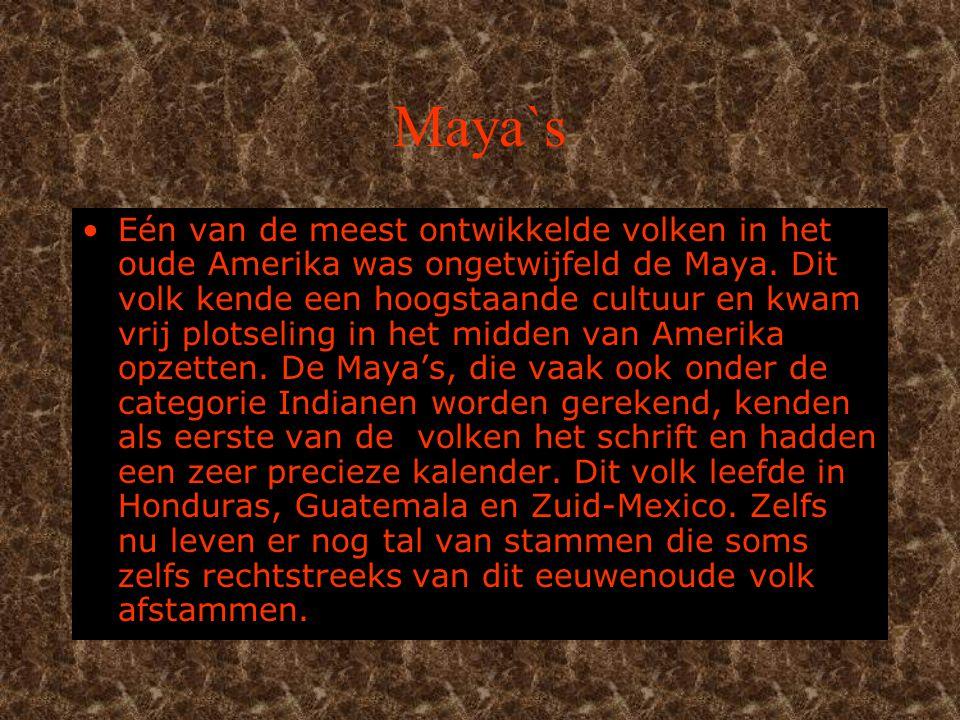 Maya's 1In houd.2.de Maya`s. 3.wat voor steden hadden ze.
