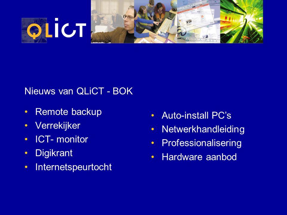 Nieuws van QLiCT - BOK Remote backup Verrekijker ICT- monitor Digikrant Internetspeurtocht Auto-install PC's Netwerkhandleiding Professionalisering Hardware aanbod